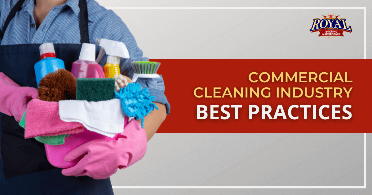 Commercial Cleaning Industry Best Practices